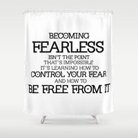 divergent Shower Curtains featuring BECOMING FEARLESS - Divergent by All Things M