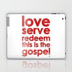 LOVE, SERVE, REDEEM. THIS IS THE GOSPEL (James 1:27) Laptop & iPad Skin
