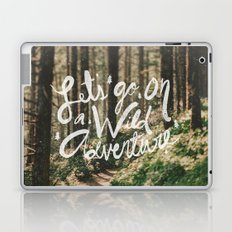 Let's Go on a Wild Adventure Laptop & iPad Skin