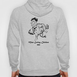 Man Eating Chicken 003 Hoody
