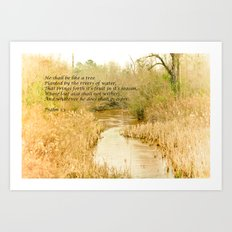 Planted by the Water Art Print
