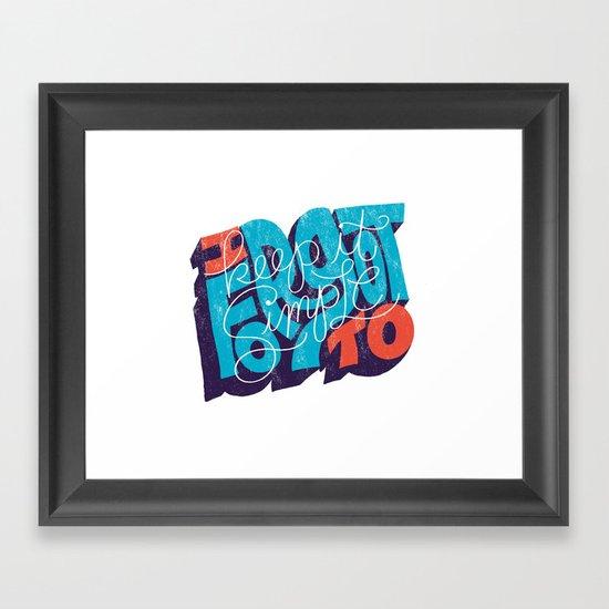 I Forgot to Keep it Simple Framed Art Print