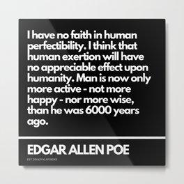 19    Edgar Allen Poe Quotes   201012  Existentialism Nihilism Existentialist Philosophy Writer Rave Metal Print