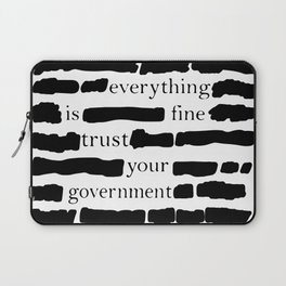 Trust Your Government Laptop Sleeve