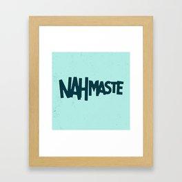 Nahmaste Framed Art Print