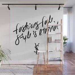 Style is Eternal Wall Mural