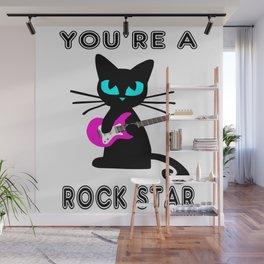 You're a Rockstar! Wall Mural