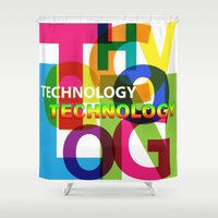 technology Shower Curtains featuring Creative Title : TECHNOLOGY by Don Kuing