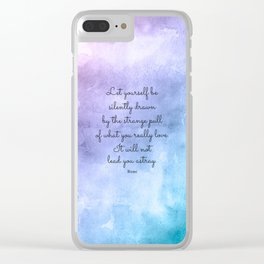 Do what you love..! Inspirational Quote by Rumi Clear iPhone Case