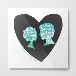 Belong With You Metal Print