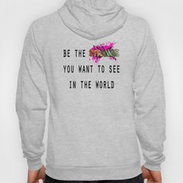 Be the Strange Hoody