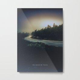 The Roads We Travel Metal Print