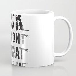 Rage Against the Machine, Fuck you I wont do what you tell me Coffee Mug