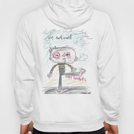 NOT AWKWARD HAPPY THOUGHTS Hoody