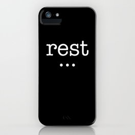 rest and good things will come iPhone Case