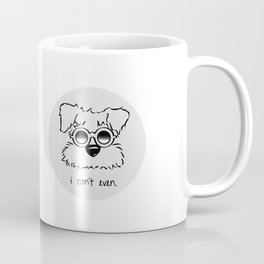 I Can't. I Just Can't. Even. Coffee Mug