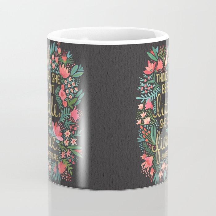 Little & Fierce on Charcoal Coffee Mug