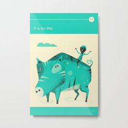 P is for PIG Metal Print