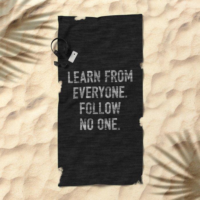 Learn from Everyone Beach Towel