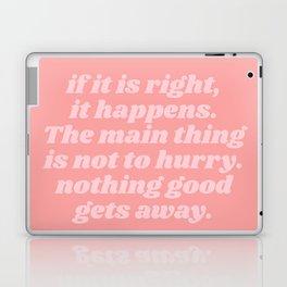 nothing good gets away Laptop & iPad Skin