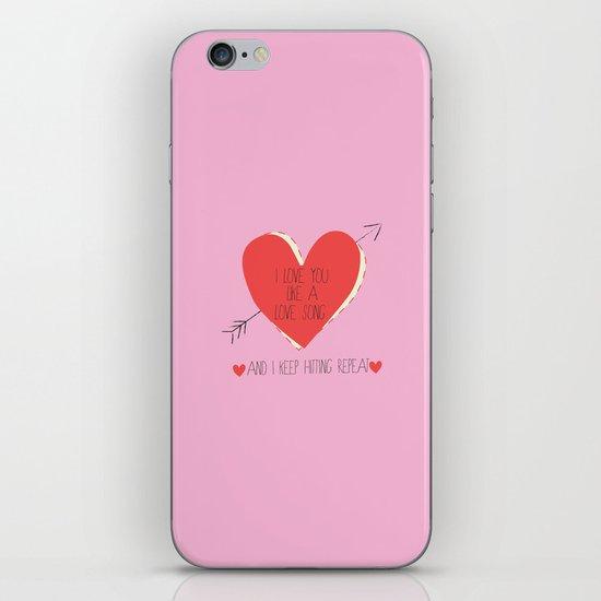 I Love You Like A Love Song  iPhone Skin