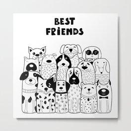 Best Friends Of Human Metal Print
