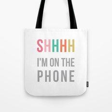 shhh Tote Bag