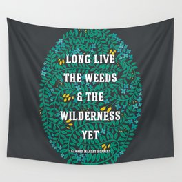 Weeds and Wilderness Wall Tapestry