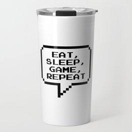Eat Sleep Game Repeat Travel Mug
