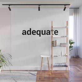 adequate Wall Mural