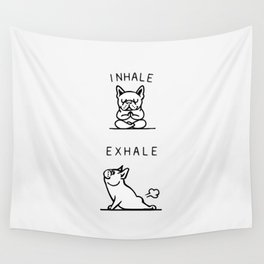 Inhale Exhale French Bulldog Wall Tapestry