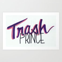 trash prince Art Print