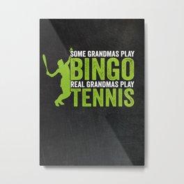 Tennis Grandmother Gift Idea Metal Print