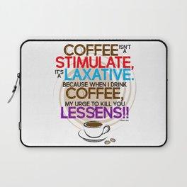 Coffee isn't a Stimulate by Jeronimo Rubio 2016 Laptop Sleeve