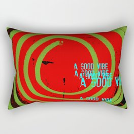« a good vibe » Rectangular Pillow