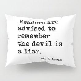 The devil is a liar Pillow Sham