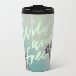wild and free Travel Mug