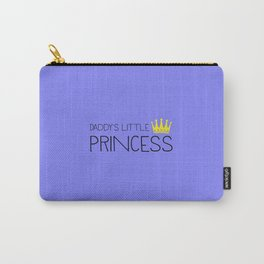 Daddy's little Princess Carry-All Pouch