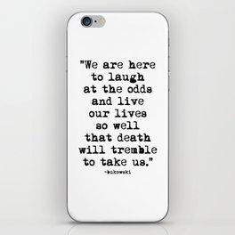 Charles Bukowski Quote Laugh iPhone Skin