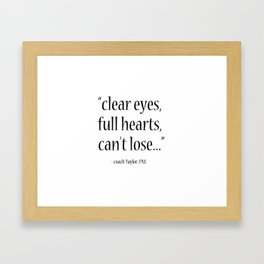 Friday Night Lights quote, coach Taylor, Typography Framed Art Print