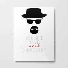 HEISENBERG BREAKING BAD Real Chemistry Metal Print