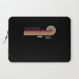 April 1951 70 th Birthday Years Old Laptop Sleeve