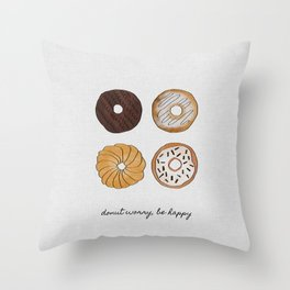 Donut Worry, Be Happy, Funny Art Throw Pillow