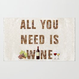 All You Need Is Wine Rug