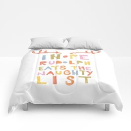 Hope Rudolph Eats The Naughty List Comforters