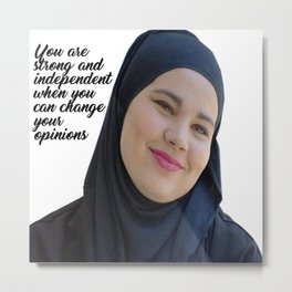 SKAM - Sana Bakkoush - You are strong and indipendent Metal Print