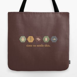 Time to Settle This Tote Bag