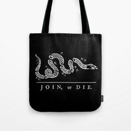 Join or die - white on black version Tote Bag