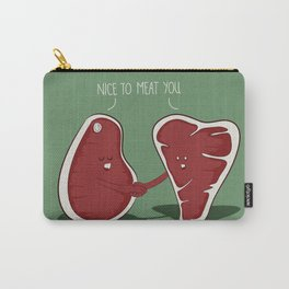 Nice to Meat You Carry-All Pouch