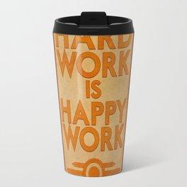 Hard Work is Happy Work Travel Mug